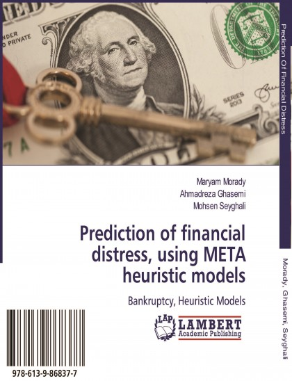 Prediction of Financial Distress Using Meta Hueristic Models